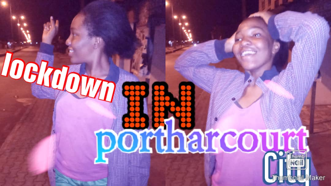 lock down in Port Harcourt