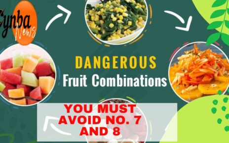 8 fruits combination that can be Dangerous